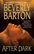 After Dark ebook by Beverly Barton