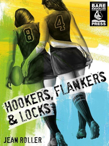 Hookers, Flankers, and Locks ebook by Jean Roller