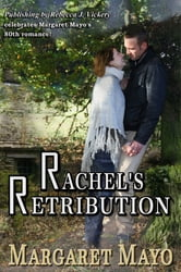 Rachel's Retribution ebook by Margaret Mayo