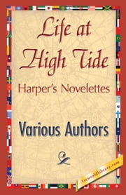 Life at High Tide ebook by Various Authors
