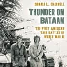 Thunder on Bataan - The First American Tank Battles of World War II audiobook by