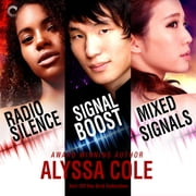 3in1 Off the Grid Collection - Radio Silence\Signal Boost\Mixed Signals audiobook by Alyssa Cole