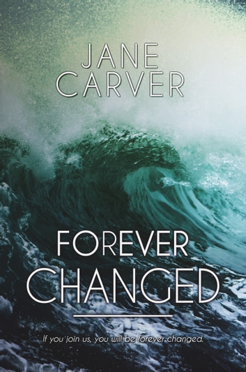 Forever Changed ebook by Jane Carver