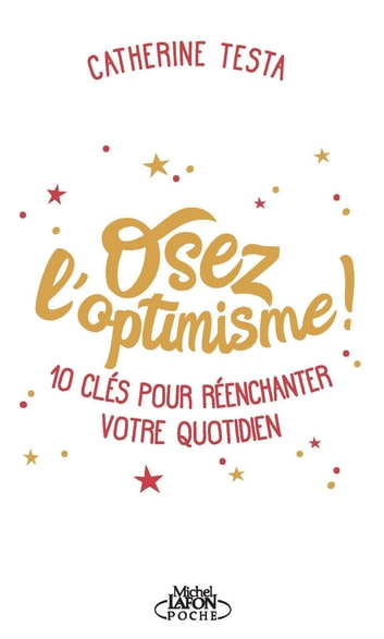 Osez l'optimisme ! ebook by Catherine Testa