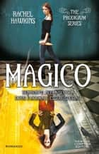 Magico eBook by Rachel Hawkins