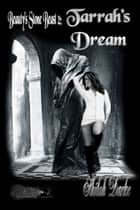 Tarrah's Dream ebook by Shiloh Darke