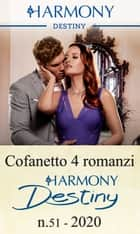 Cofanetto 4 Harmony Destiny n.51/2020 - Harmony Destiny ebook by Joanne Rock, Karen Booth, Andrea Laurence,...
