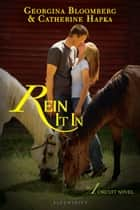 Rein It In - An A Circuit Novel ebook by Georgina Bloomberg, Catherine Hapka