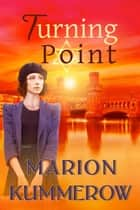 Turning Point ebook by Marion Kummerow