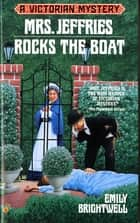 Mrs. Jeffries Rocks the boat ebook by Emily Brightwell