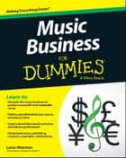 Music Business For Dummies ebook by Loren Weisman
