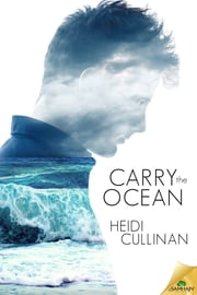 Carry the Ocean ebook by Heidi Cullinan