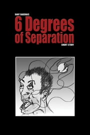 6 Degrees of Separation ebook by Dany Dagenais