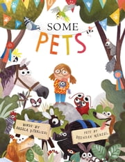 Some Pets ebook by Angela DiTerlizzi,Brendan Wenzel