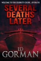Several Deaths Later ebook by Ed Gorman