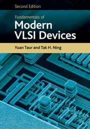 Fundamentals of Modern VLSI Devices ebook by Yuan Taur,Tak H. Ning