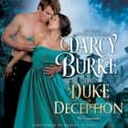Duke of Deception, The audiobook by Darcy Burke