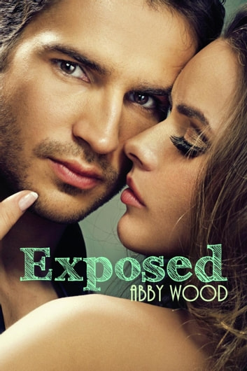 Exposed ebook by Abby Wood