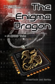 The Enigma Dragon: A CATS Tale ebook by Charles Breakfield, Roxanne Burkey