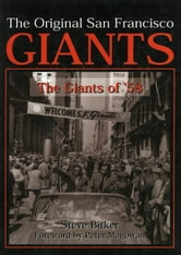 The Original San Francisco Giants - The Giants of '58 ebook by Steve Bitker