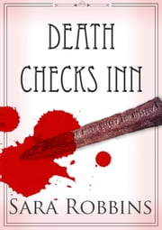 Death Checks Inn - Aspen Valley Inn Series, #1 ebook by Sara Robbins