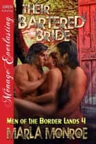 Their Bartered Bride ebook by Monroe, Marla