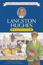 Langston Hughes - Young Black Poet ebook by Montrew Dunham