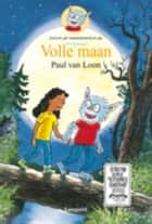 Volle maan eBook by Paul van Loon, Hugo van Look