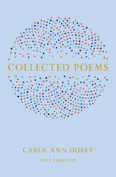 Collected Poems ebook by Carol Ann Duffy
