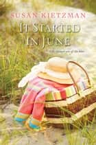 It Started in June ebook by Susan Kietzman