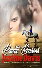 Private Reasons eBook by Justine Davis