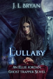 Lullaby ebook by J. L. Bryan