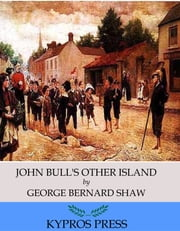 John Bull's Other Island ebook by George Bernard Shaw