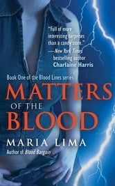 Matters of the Blood ebook by Maria Lima