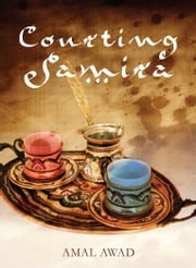 Courting Samira ebook by Amal Awad