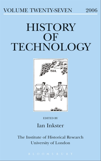 History of Technology Volume 27 ebook by