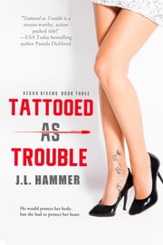 Tattooed As Trouble ebook by J.L. Hammer