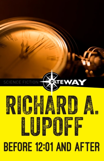 Before 12:01 and After ebook by Richard A. Lupoff
