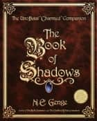 The Book of Shadows ebook by Ngaire E. Genge