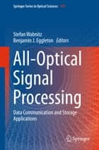 All-Optical Signal Processing - Data Communication and Storage Applications ebook by Stefan Wabnitz, Benjamin J. Eggleton