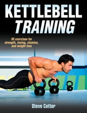 Kettlebell Training ebook by Steve Cotter