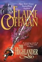 The Highlander ebook by Elaine Coffman