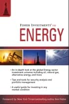 Fisher Investments on Energy ebook by Fisher Investments, Andrew Teufel, Aaron Azelton