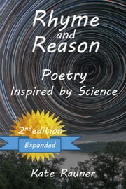 Rhyme and Reason: Poetry Inspired by Science ebook by Kate Rauner