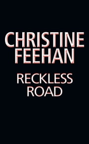 Reckless Road 電子書 by Christine Feehan