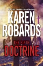 The Fifth Doctrine - The Guardian Series Book 3 ebook by Karen Robards