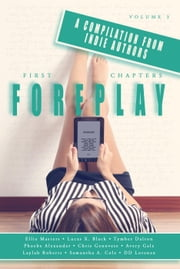 First Chapters: Foreplay - First Chapters, #3 ebook by