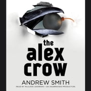 The Alex Crow audiobook by Andrew Smith