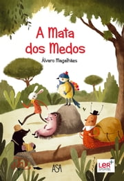 A Mata dos Medos ebook by Álvaro Magalhães