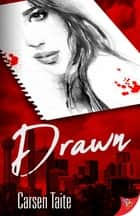 Drawn ebook by Carsen Taite